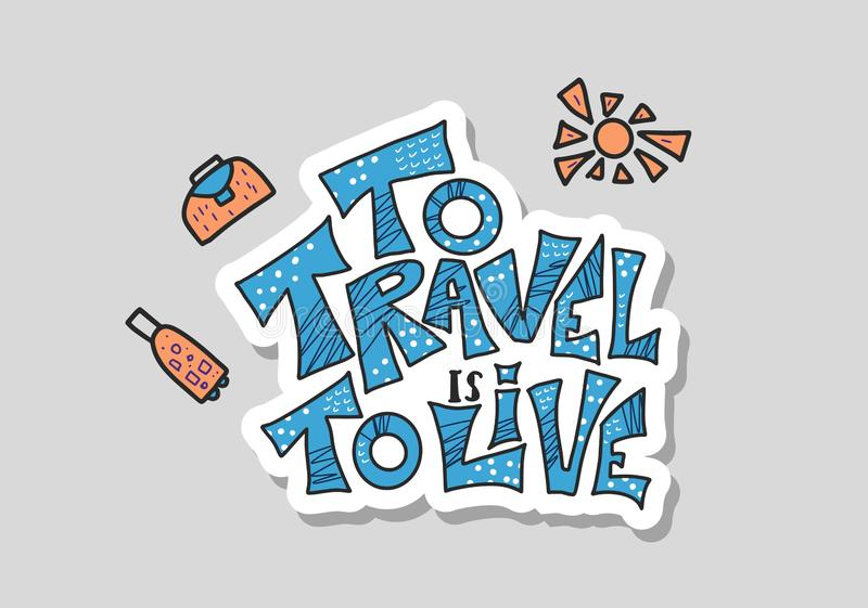 Travel quote with doodle symbols in vector. vector illustration