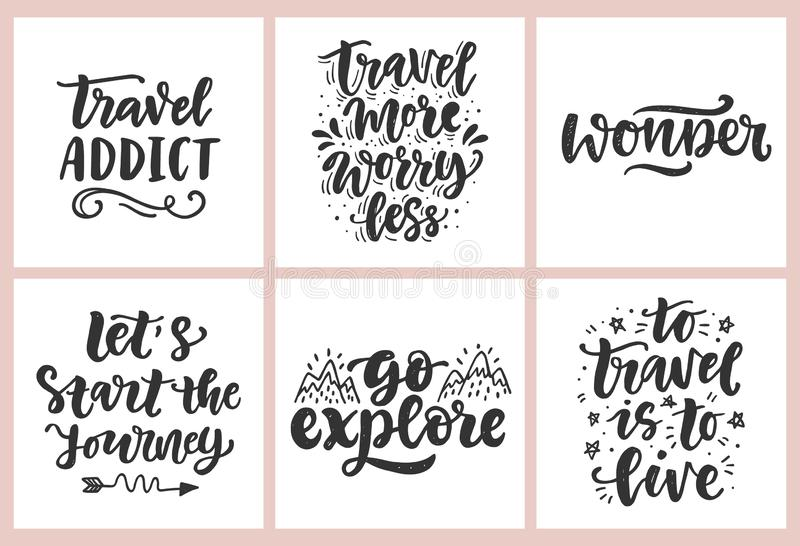 Travel slogan set. Hand drawn poster with fun inspirational lettering quotes. Typography banner, sticker, tee shirt stock illustration