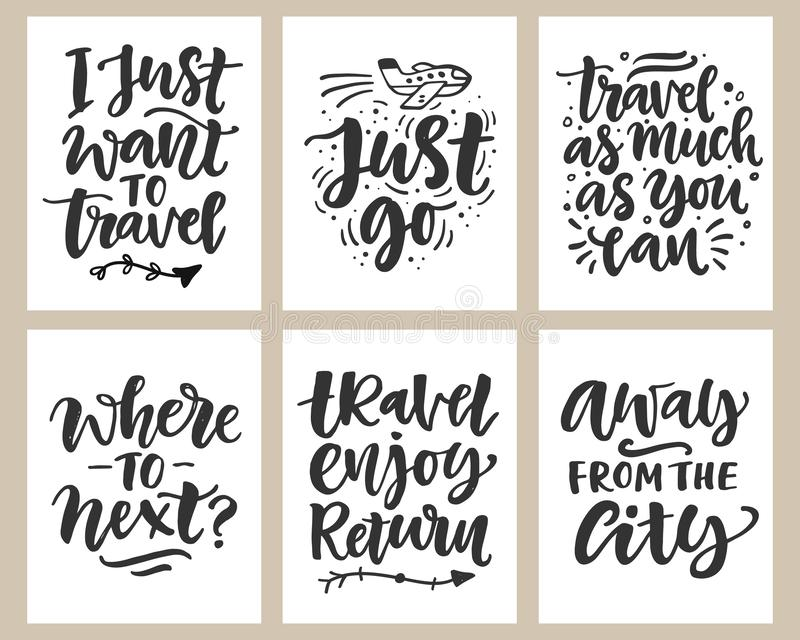 Travel slogan set. Hand drawn poster with fun inspirational lettering quotes. Typography banner, sticker, tee shirt vector illustration
