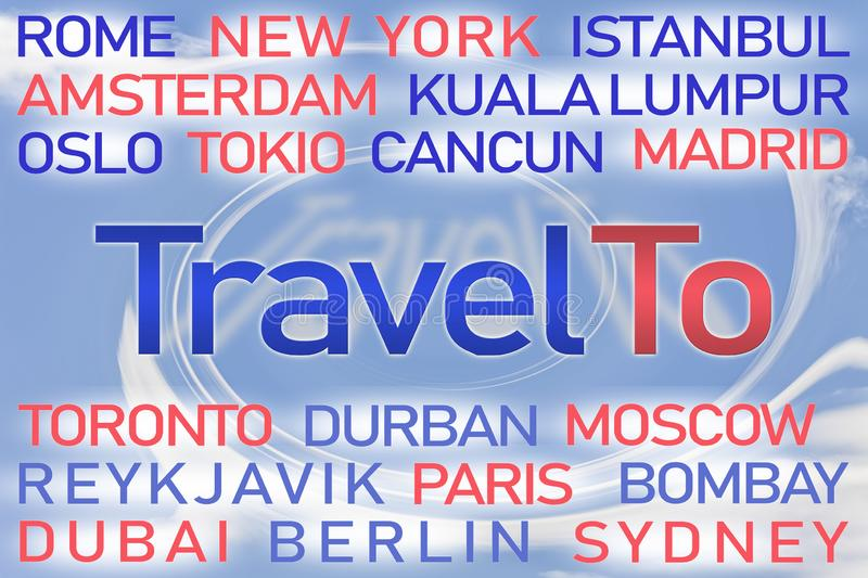 Travel To word cloud with blue background. With names of world capitals vector illustration