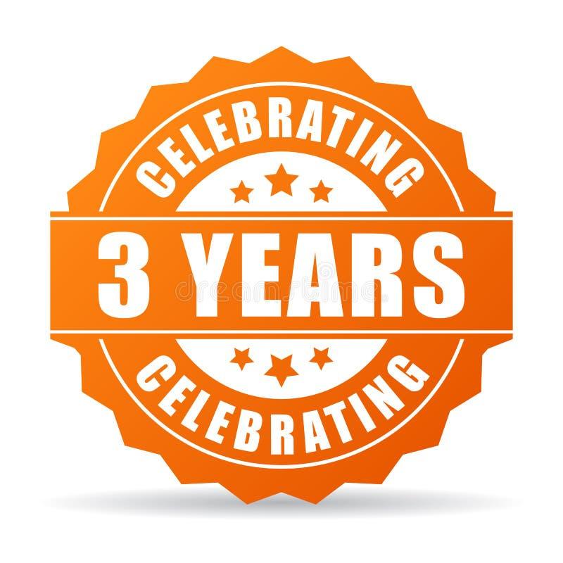 Tre år årsdag som firar symbolen royaltyfri illustrationer