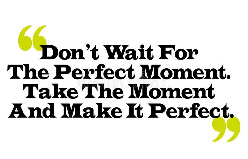 Trek t aan wachten op het Perfecte Ogenblik Neem het Ogenblik en maak tot het P vector illustratie