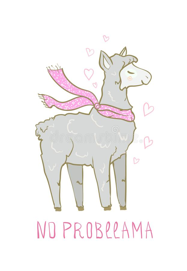 Trendy Cute funny Llama - no probllama. Lovable lama vector drawing. Sticker, greeting cards, romantic. Invitations, decoration - print paper. Illustration for stock illustration
