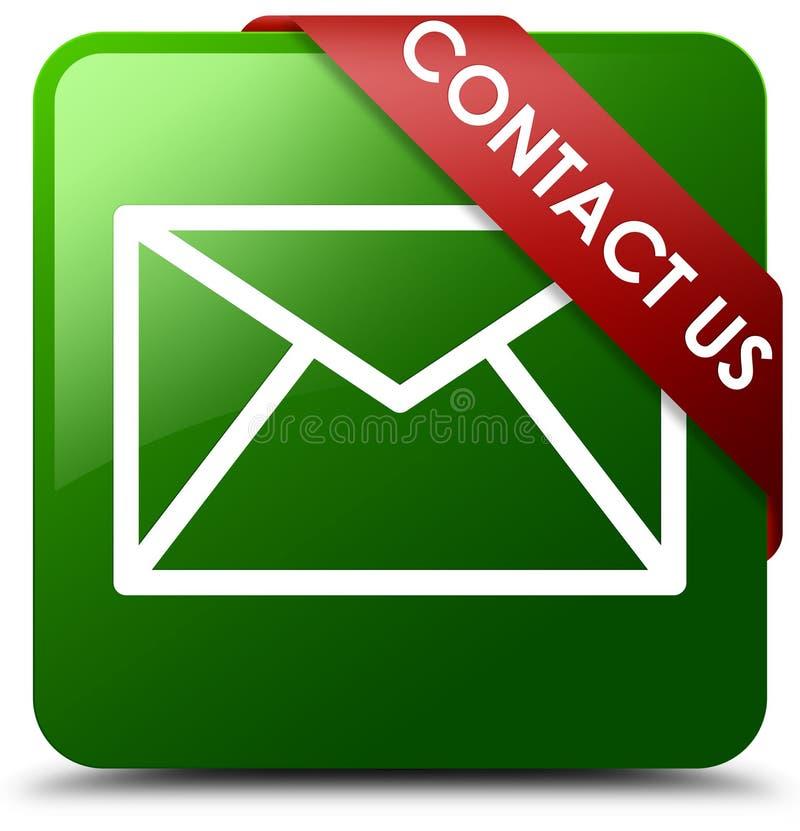 Treten Sie mit uns E-Mail-Ikonengrün-Quadratknopf in Verbindung stock abbildung