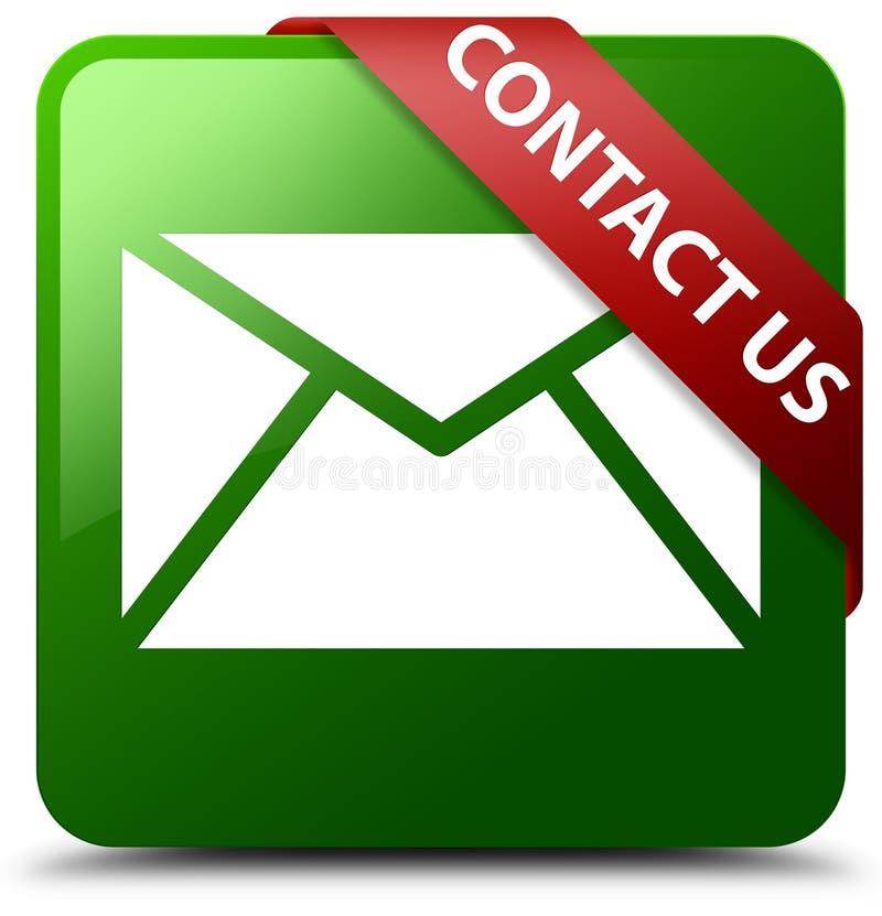 Treten Sie mit uns E-Mail-Ikonengrün-Quadratknopf in Verbindung lizenzfreie abbildung
