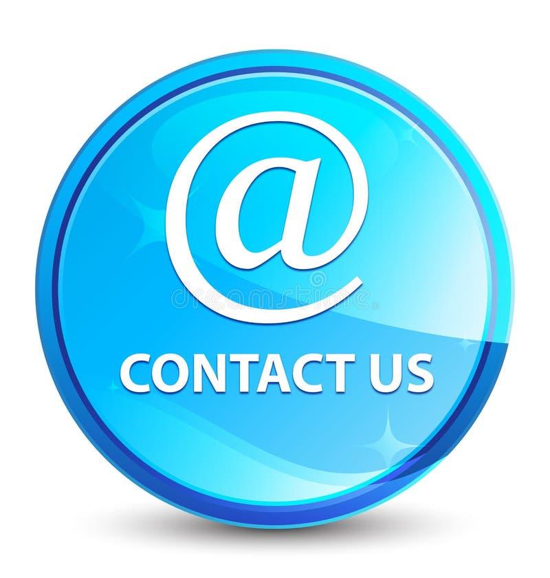 Treten Sie mit uns natürlicher blauer runder Knopf (des E-Mail-Adresse Ikonen) Spritzens in Verbindung lizenzfreie abbildung
