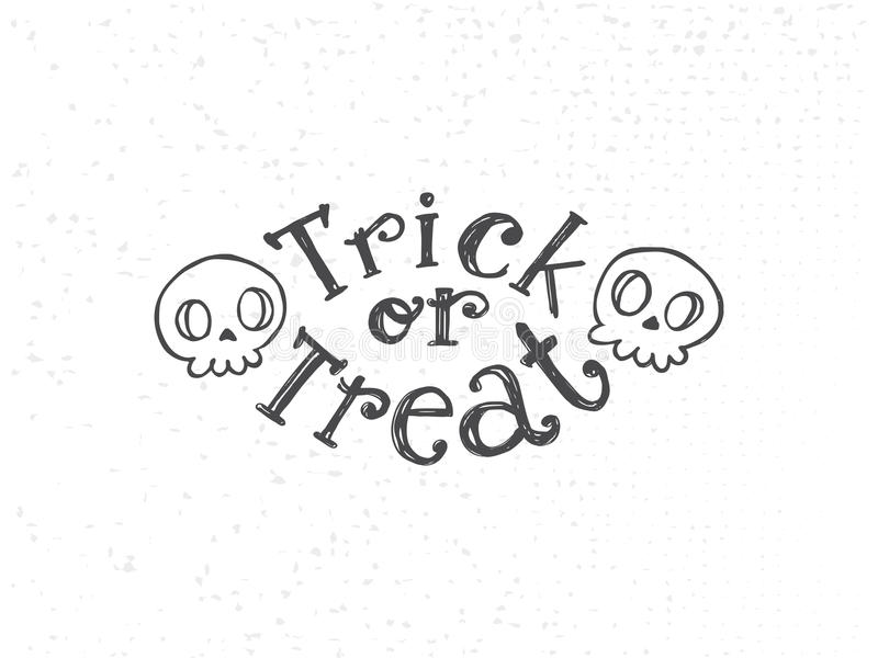 Trick or treat sketch. Text logo with looking skulls. Hand drawn Halloween lettering. This illustration can be used as a greeting card, poster, print or party royalty free illustration