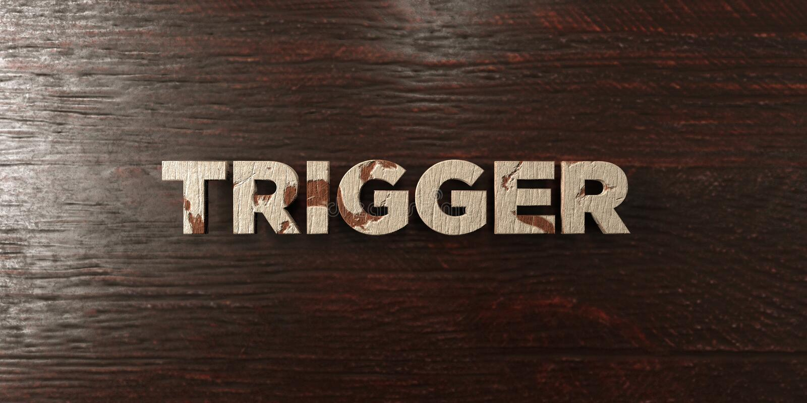 Trigger - grungy wooden headline on Maple - 3D rendered royalty free stock image. This image can be used for an online website banner ad or a print postcard royalty free illustration
