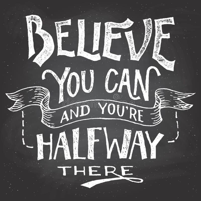 Tro dig kan motivationhand-bokstäver vektor illustrationer