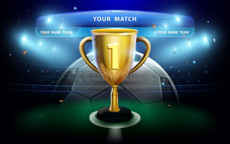 Trophy cup with scoreboard on green field and stadium background. vector illustration