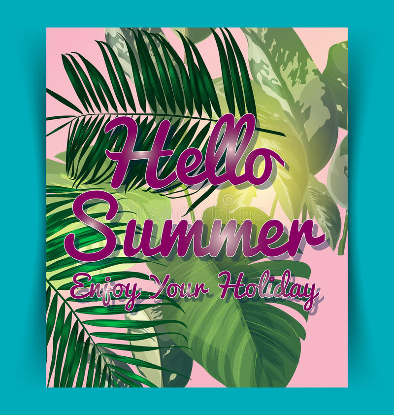 Tropical leaf pattern poster. Poster with tropical leaf and lettering hello summer royalty free illustration