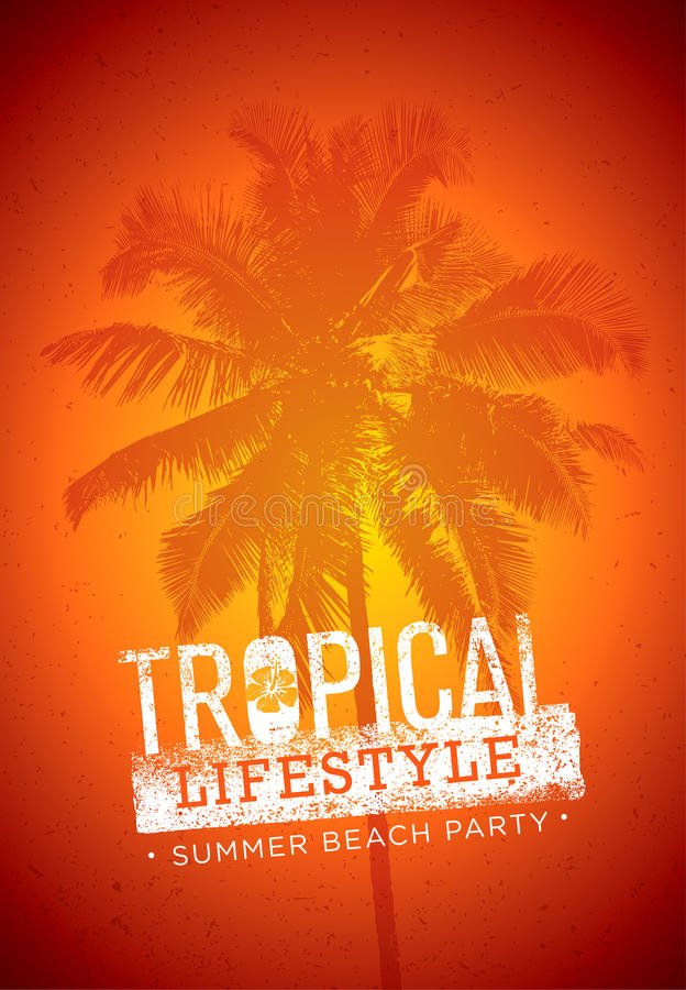 Tropical Lifestyle Summer Beach Party. Creative Vector Poster Concept. Palm Tree On Distressed Background illustration.  vector illustration