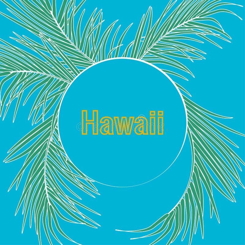Tropische palmbladen en kalligrafie van Hawaï op blauwe hemelachtergrond Typografieslogan in rond kader royalty-vrije illustratie