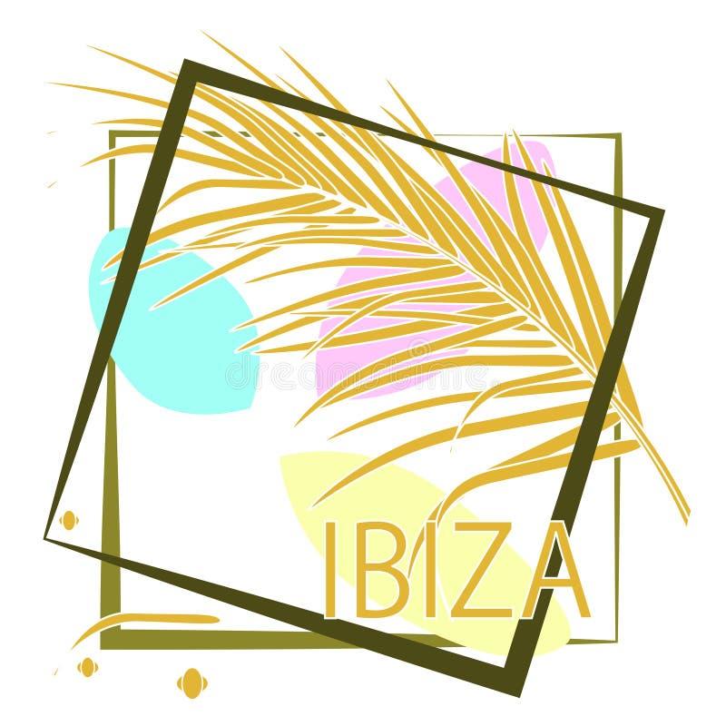 Tropiska palmblad och kalligrafi Ibiza Typografislogan i ram Vektorteckning för designaffischer, loppföretag vektor illustrationer