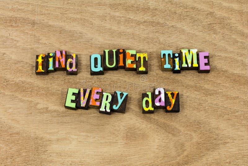 Trouvez que la paix tranquille de temps apprécient le silence d'aujourd'hui de la vie images libres de droits