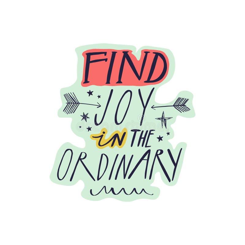 Trovi la gioia nel segno d'iscrizione ordinario di citazione royalty illustrazione gratis