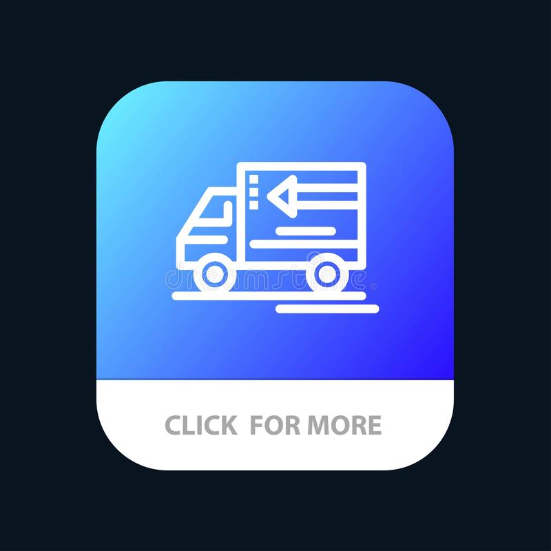 Truck, Delivery, Goods, Vehicle Mobile App Button. Android and IOS Line Version royalty free illustration