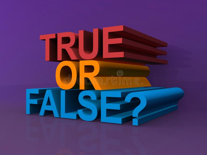 True or false ?. Text 'true or false' illustrated in red, yellow and blue uppercase three dimensional letters, mauve background royalty free illustration
