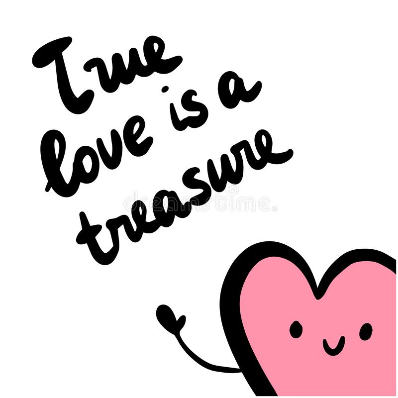 Free True Love Is A Treasure Hand Drawn Illustration With Cute Heart Royalty Free Stock Photo - 136005065