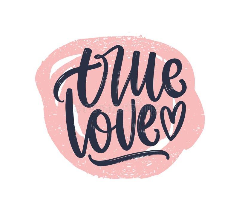 True Love romantic phrase handwritten with elegant cursive calligraphic font on round paint trace. Stylish lettering. Isolated on white background. Elegant stock illustration