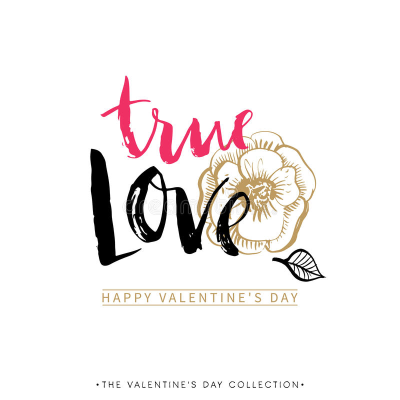 True Love. Valentines day greeting card with calligraphy. Hand drawn design elements. Handwritten modern brush lettering stock illustration