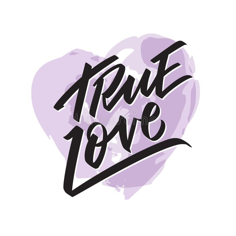 True Love writing - Valentine lettering text, callygraphy. Hand written words for valentine day, wedding and birthday card, stamp. Watercolor heart vector vector illustration