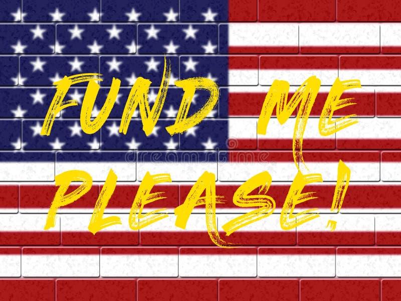 Trump Gofundme Political Fund For Usa Mexico Wall Financing - 2d Illustration. Trump Gofundme Political Fund For Usa Mexico Wall Financing. Giving Contributions stock illustration