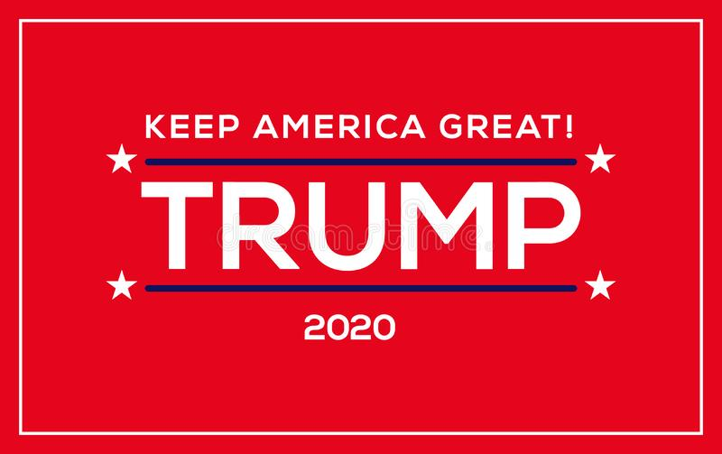 Trump 2020 Keep America Great! banner for election campaign stock illustration