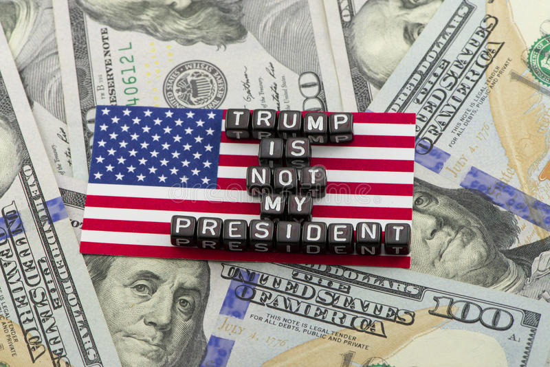 Trump president. Trump is not my president stock photos