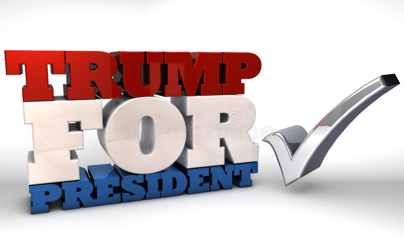 Trump for President. The words TRUMP FOR PRESIDENT rendered in 3D lettering with a silver checkmark royalty free illustration