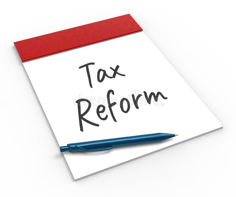 Trump Tax Reforms To Change Taxation System In America - 3d Illustration. Trump Tax Reforms To Change Taxation System In America. GOP Or Republican Finance royalty free illustration