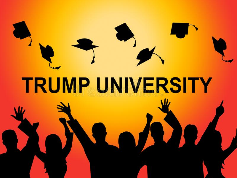 Trump University Student Training College By President - 2d Illustration. Trump University Student Training College By President. Lawsuits Alledge Unlawful Or stock illustration