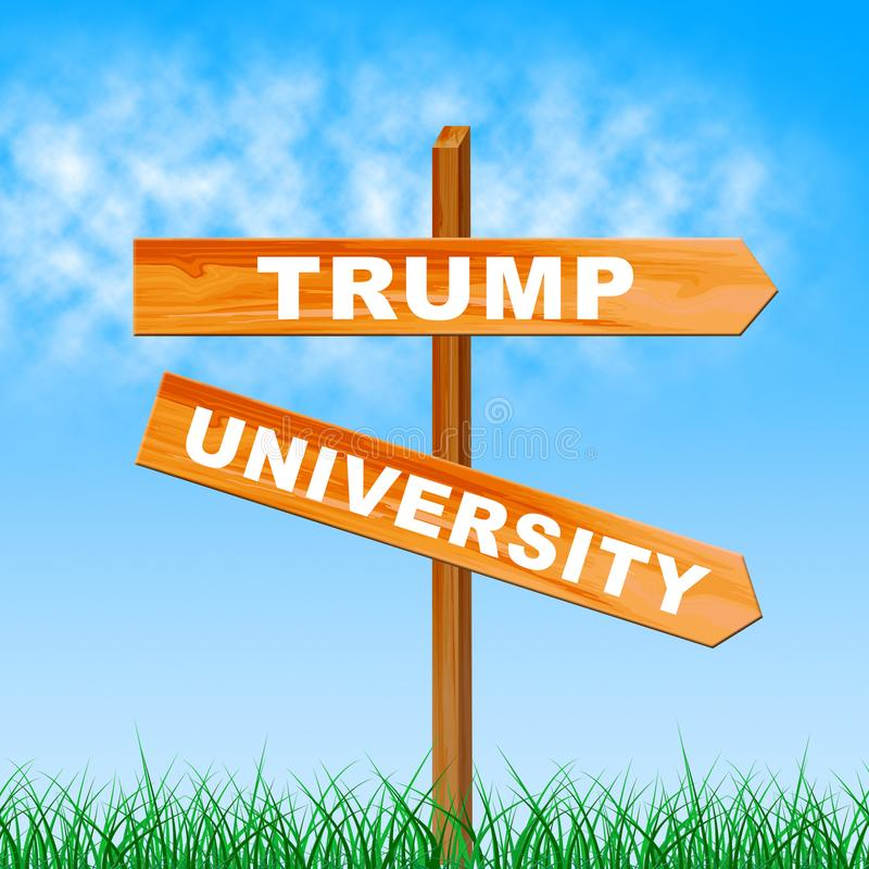 Trump University Student Training College By President - 3d Illustration. Trump University Student Training College By President. Lawsuits Alledge Unlawful Or vector illustration