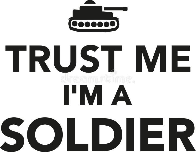 Trus mig I-` M en soldat stock illustrationer