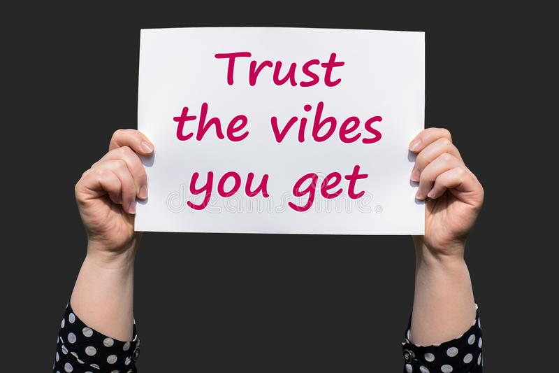 Trust the vibes you get royalty free stock image