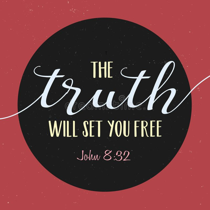 The Truth with set you free. Bible Scripture Verse Typography Design from gospel of John on black circle frame on red distressed vintage background vector illustration