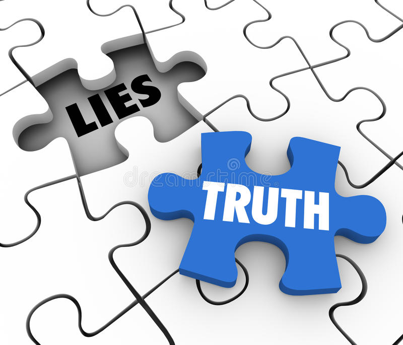 Truth Vs Lies Puzzle Piece Words Compete Honest Facts Whole. Truth word on a puzzle piece to fill a hole of lies in a puzzle to illustrate sincerity, honesty and royalty free illustration