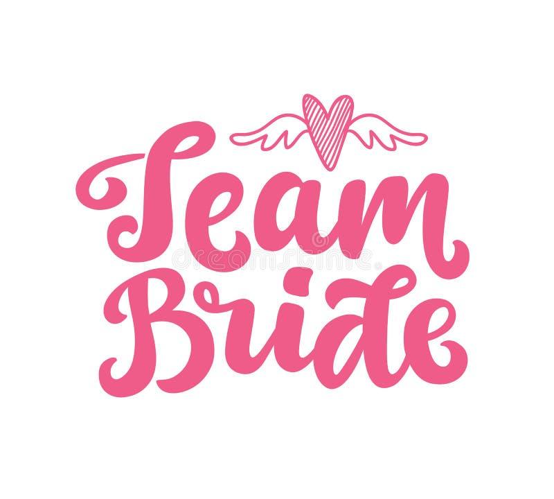 Tryck för Team Bride vektorbokstäver royaltyfri illustrationer