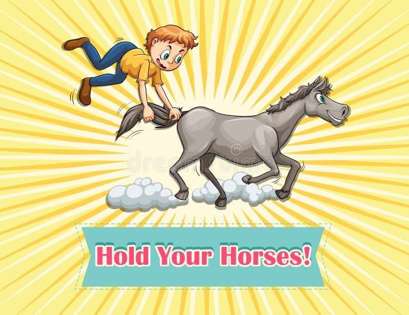 Trzyma Twój konie ilustracja wektor