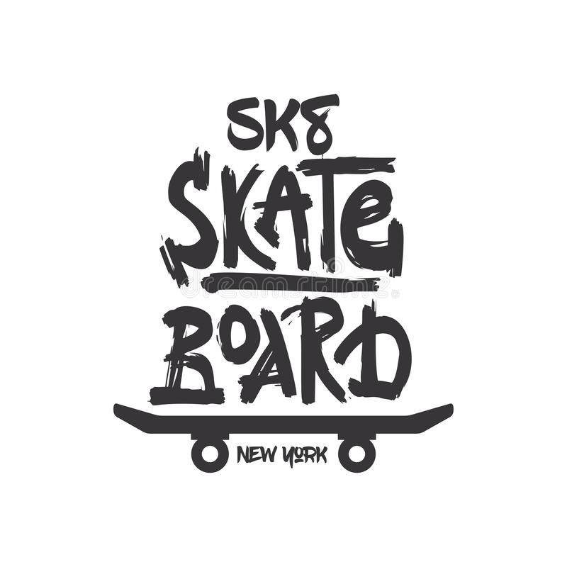 Free Tshirt Slogan Design. T Shirt Quote Print With A Phrase Skate Board. Stock Images - 148247634