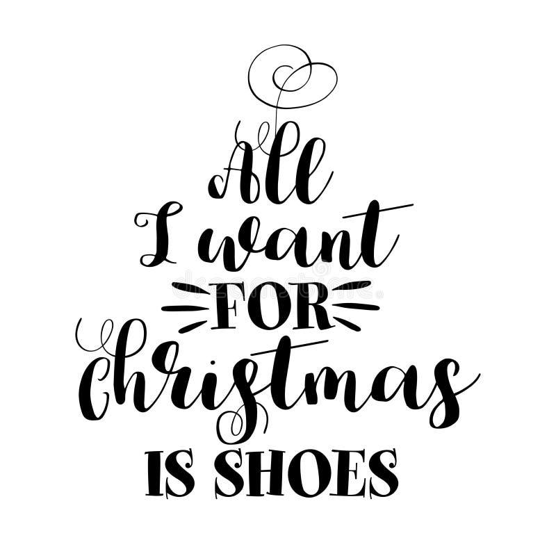 Tudo que eu quero para o Natal - frase da caligrafia para o Natal ilustração royalty free