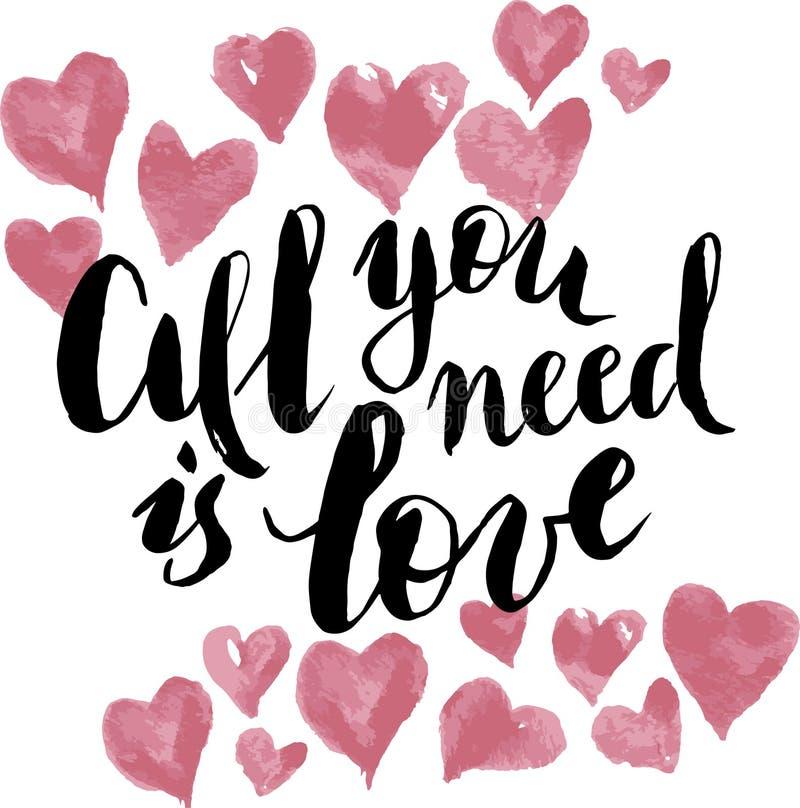 Tudo que você precisa é amor Elemento da rotulação do projeto gráfico do cartão ou do cartaz da caligrafia Estilo escrito mão po  ilustração royalty free