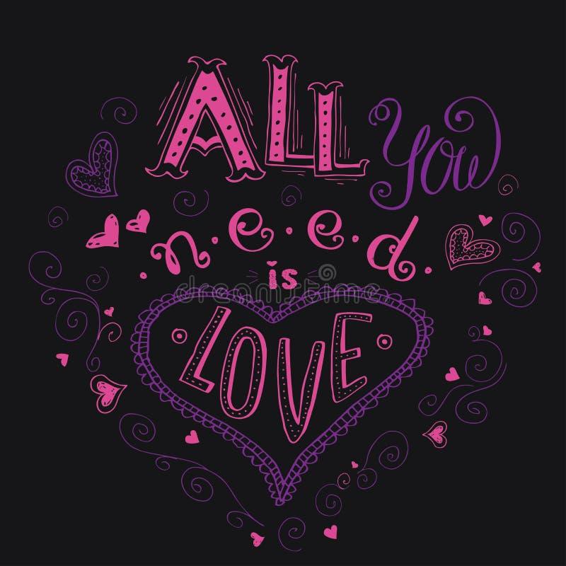 Tudo que você precisa é amor, mão escrita rotulando o DES do t-shirt do fato ilustração royalty free