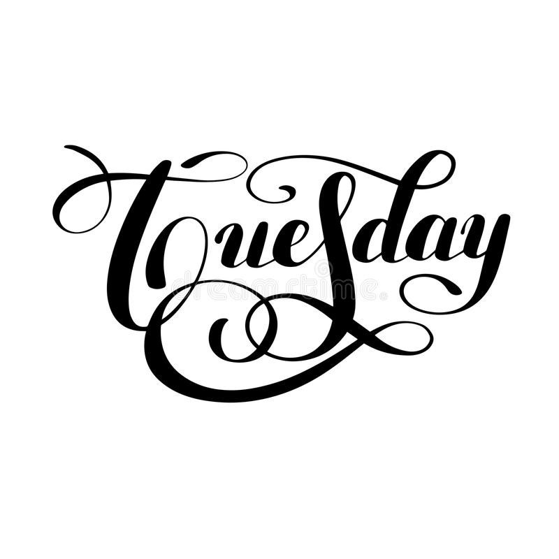 Tuesday Day Of The Week Handwritten Black Ink Calligraphy
