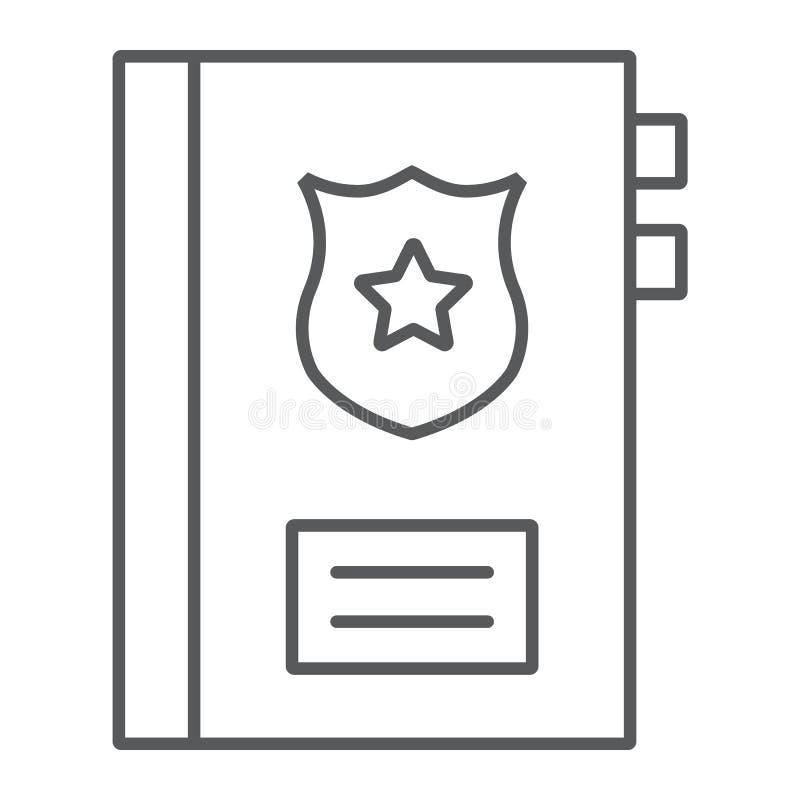 Tunn linje symbol för straffregister, anmärkning och lag, polisrapporttecken, vektordiagram, en linjär modell på ett vitt royaltyfri illustrationer