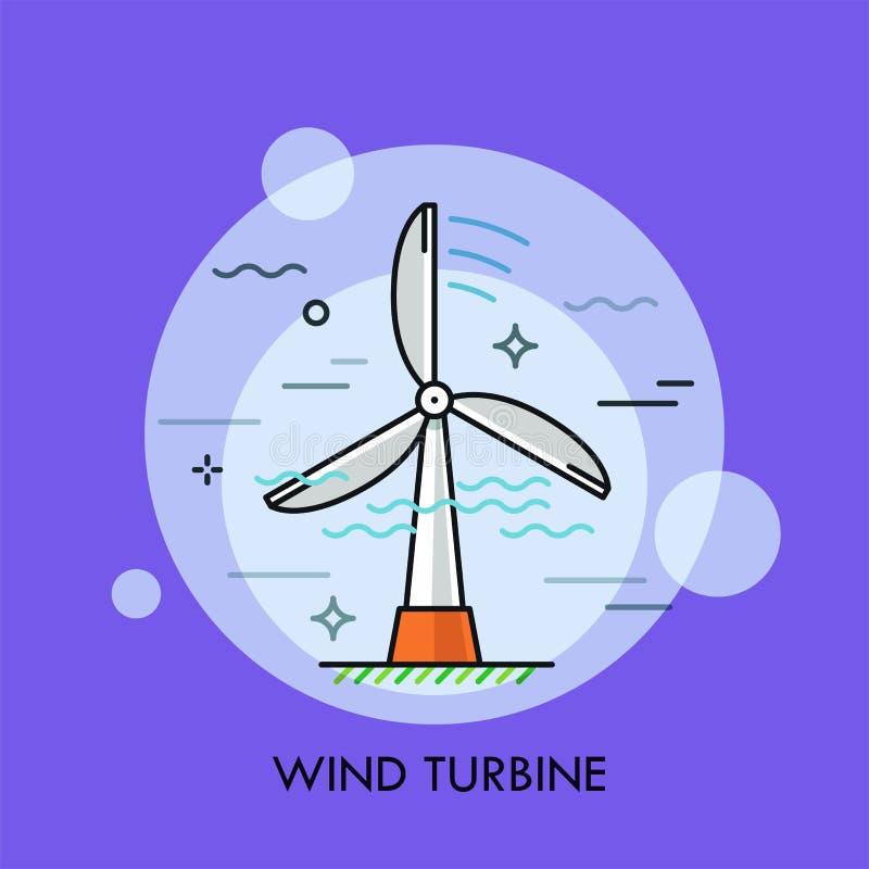 turbina wiatr Pojęcie elektryczności, zasilania elektrycznego pokolenia, zielonej lub odnawialnej podtrzymywalna energia, środowi royalty ilustracja