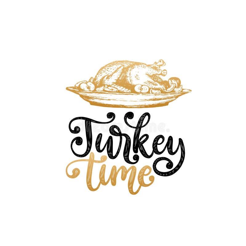 Turkey time, hand lettering on white background. Vector illustration of turkey dish for invitation, greeting card. Turkey time, hand lettering on white stock illustration