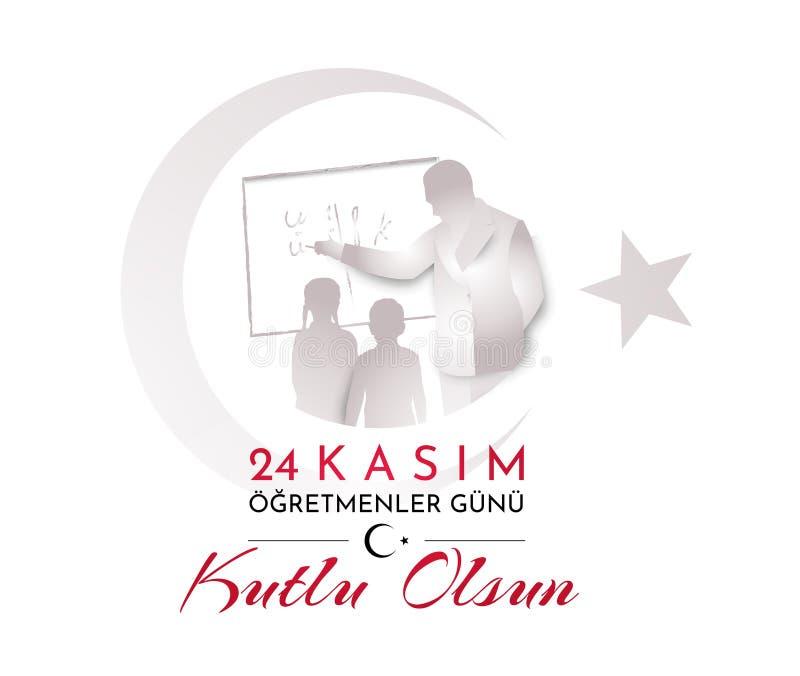 Turkish holiday Happy teacher`s day. Translation from Turkish: November 24 Happy teacher`s day. Vector illustration vector illustration