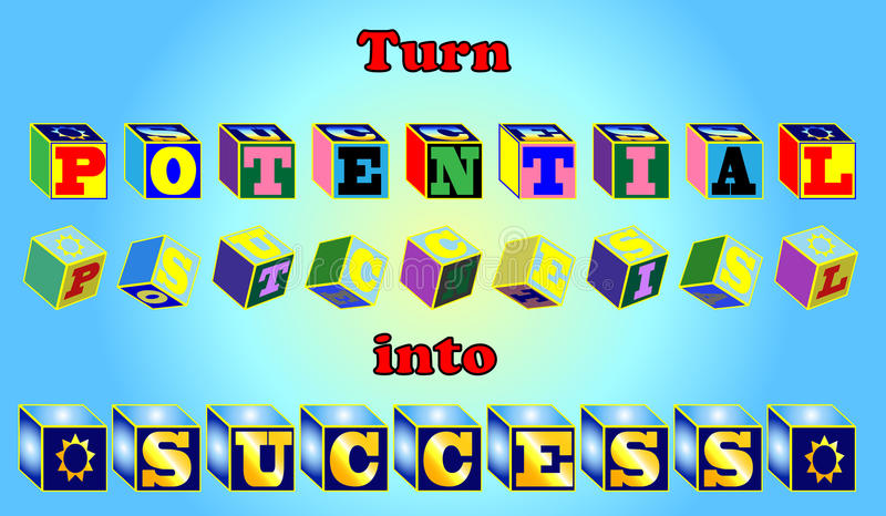 Download Turn Potential Into Success. Royalty Free Stock Photography - Image: 10761017