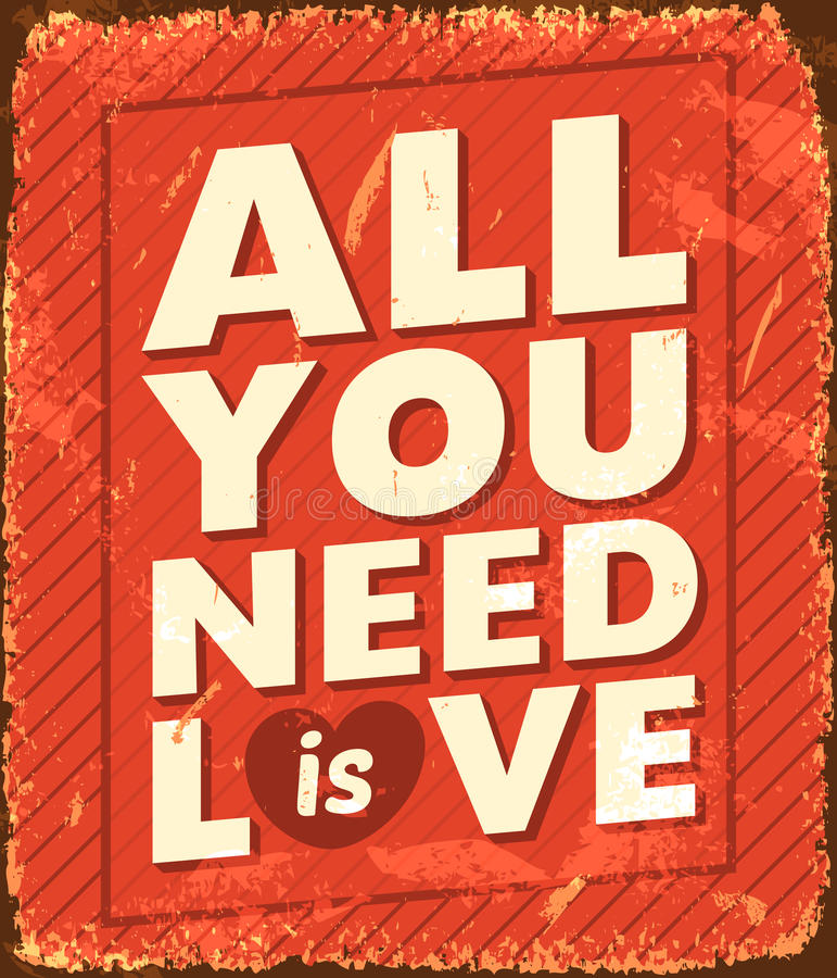 Tutto che abbiate bisogno di è amore illustrazione vettoriale